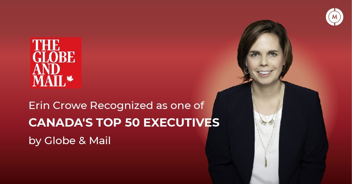 Erin Crowe recognized as of Canada's top 50 executives by Globe and Mail