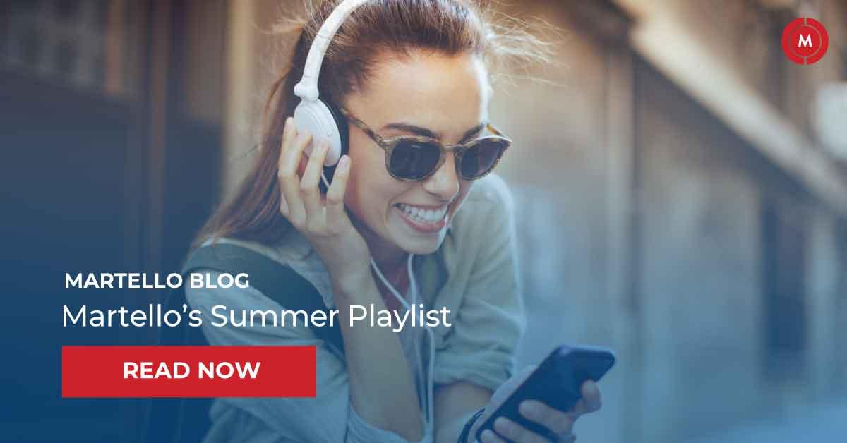 Martello's summer playlist