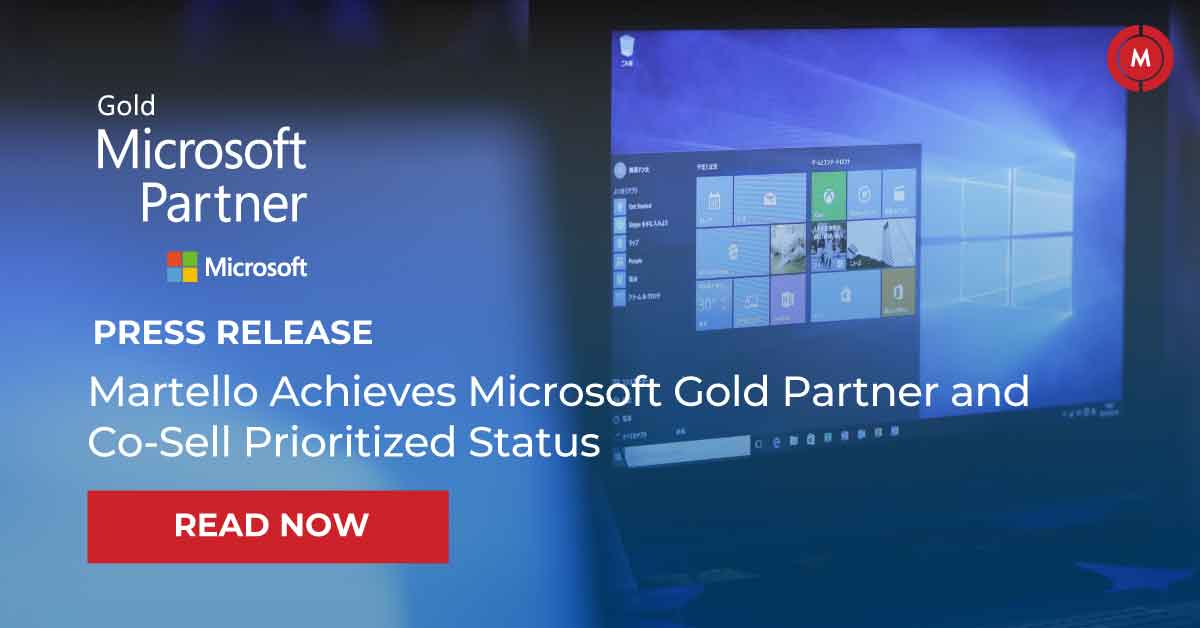 Martello achieves Microsoft gold partner and co-sell prioritized status