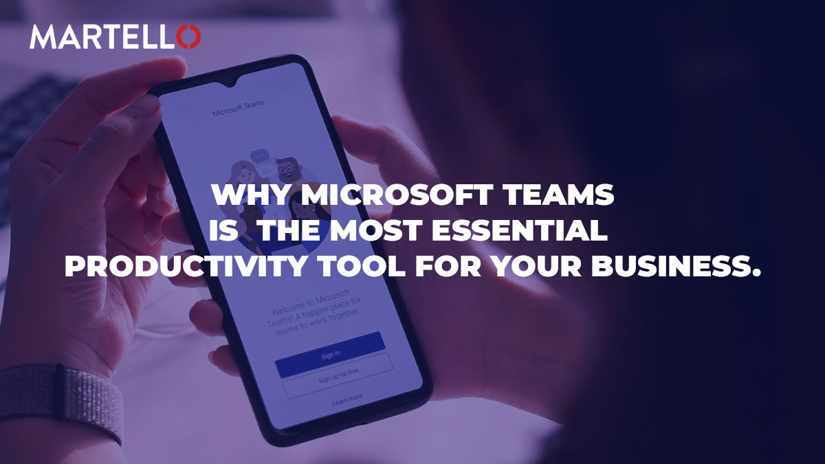 Why Microsoft Teams is the most essential productivity tool for your business