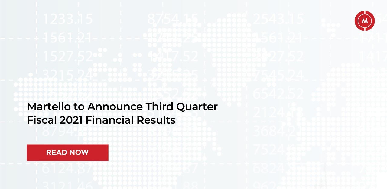 Martello to announce third quarter fiscal 2021 financial results