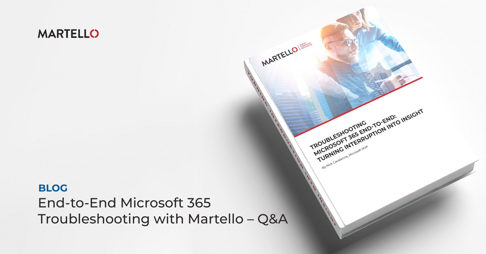 End-to-End Microsoft 365 Troubleshooting with Martello - Q&A