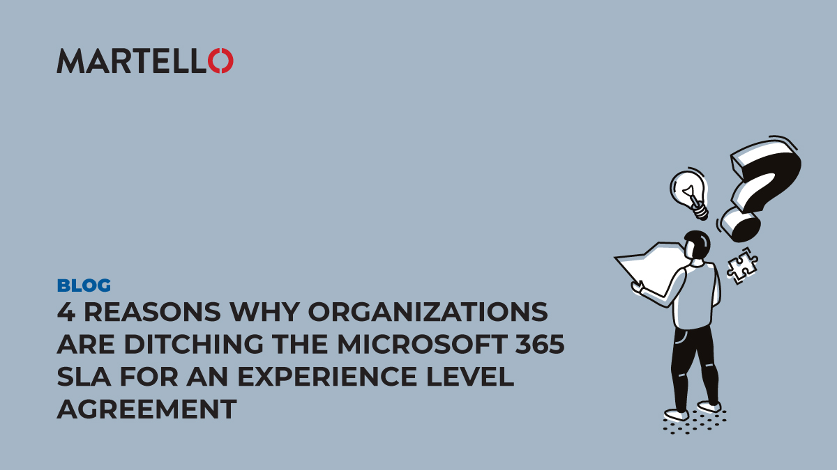 4 reasons why organizations are ditching the Microsoft 365 SLA for an experience level agreement