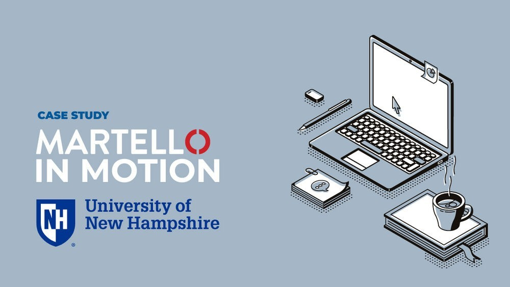 Martello in motion - University of New Hampshire case study