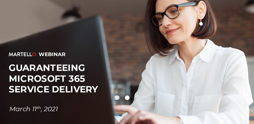 Guaranteeing Microsoft 365 Service Delivery webinar
