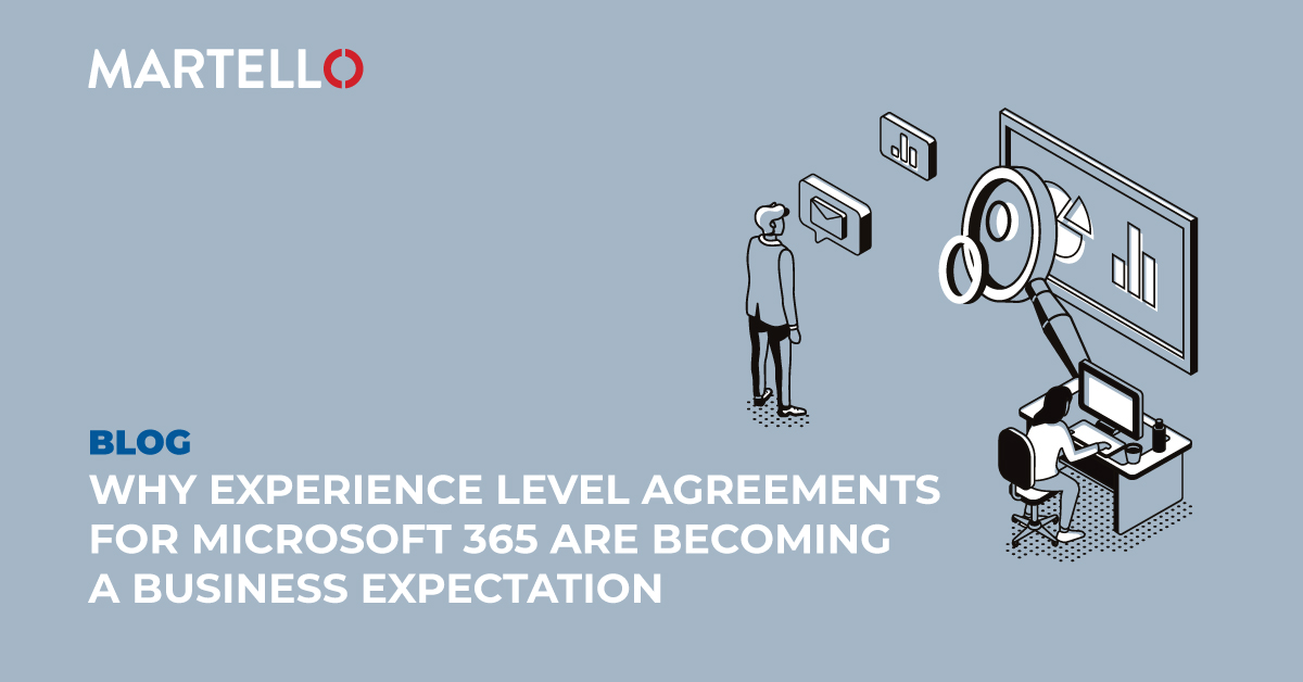 Why experience level agreements for Microsoft 365 are becoming a business expetation