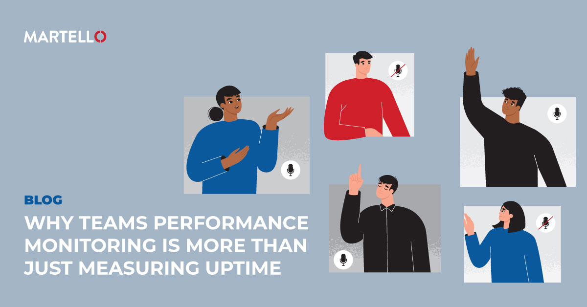 Why Teams Performance Monitoring is More Than Just Measuring Uptime